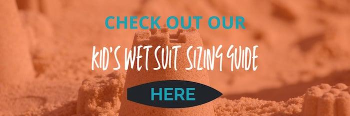 Wetsuit Centre CTA button to  Wetsuit Size Guide – Children