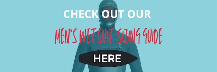 Wetsuit Centre CTA button to blog for  Size Guide – Men